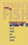 Professional Correctness: Literary Studies and Political Change (Clarendon Lectures in English) Hardcover