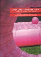 Landscape Architecture in Germany 4 : New Designs from Selected German Architects   (ISBN : 9783932509087)