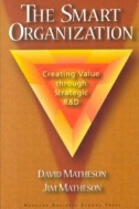The Smart Organization (Hardcover) - Creating Value Through Strategic R&D