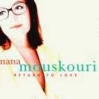 RETURN TO LOVE - NANA MOUSKOURI [새것같은 개봉] * 나나 무스쿠리
