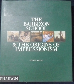 The Barbizon School and the Origins of Impressionism   /사진의 제품   ☞ 서고위치:KF 3