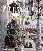 Morris Lapidus : The Architecture of Joy   (ISBN : 9780847830886)