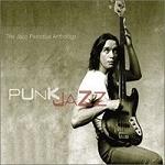 Jaco Pastorius / Punk Jazz - The Jaco Pastorius Anthology (2CD/Digipack)