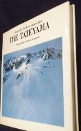 (美領立山)The Tateyama: Beautiful Northern Japan Alps  4766103726   /사진의 제품   / 상현서림  ☞ 서고위치:KJ 1  *[구매하시면 품절로 표기됩니다]