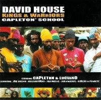 David House / Kings & Warriors - Capleton' School (수입)