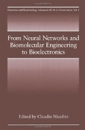 From Neural Networks and Biomolecular Engineering to Bioelectronics (ISBN : 9781489910905)