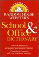 (RANDOM HOUSE WEBSTER'S) SCHOOL & OFFICE DICTIONARY - REVISED AND UPDATED (Paperback)