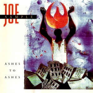 [수입] Joe Sample - Ashes To Ashes