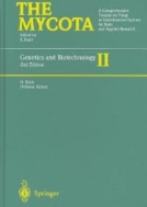 The Mycota - A Comprehensive Treatise on Fungi as Experimental Systems for Basic and Applied Research, Vol. 2 : Genetics and Biotechnology, 2/ed (ISBN : 9783540427704)