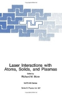 Laser Interactions with Atoms, Solids, and Plasmas (ISBN : 9781489915788)