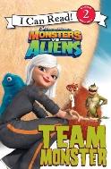 Monsters vs. Aliens: Team Monster (I Can Read Book 2)
