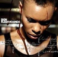 Skin / Flesh Wounds (수입)