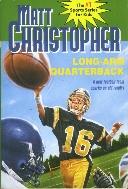 Long-Arm Quarterback (Matt Christopher, Sports Series)
