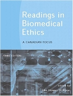 Readings in Biomedical Ethics : A Canadian Focus, 3/ed  (ISBN : 9780131200661)