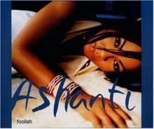 Ashanti / Foolish (수입/미개봉/Single)