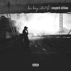 [수입] August Alsina - This Thing Called Life