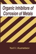 Organic Inhibitors of Corrosion of Metals (ISBN : 9781489919588)