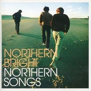 Northern Bright / Northern Songs (수입)