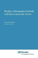Models of Economic Growth with Environmental Assets (ISBN : 9789048146994)