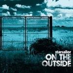 Starsailor / On The Outside