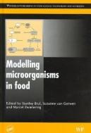 Modelling Microorganisms in Food (ISBN : 9781845690069 = 9780849391491)