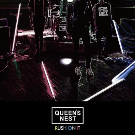 퀸즈네스트(Queen's Nest) - Rush On It