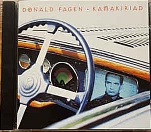 Donald Fagen ?? Kamakiriad