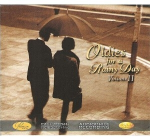[Hi-Fi] V.A. / Oldies For A Rainy Day Vol. II - Remastered Audiophile CD (수입)
