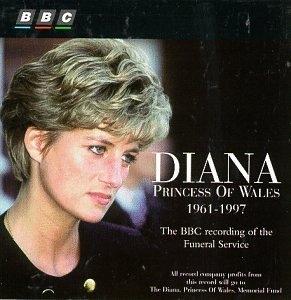 [미개봉] William Harris / 다이애너 장례식 실황 앨범 (Diana Princess Of Wales - BBC Recording of Funeral) (수입/미개봉/4600002)