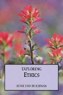 Exploring Ethics (Selected Readings) / Softcover