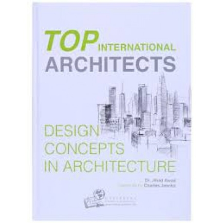 Top International Architects Vol.1 (Design concepts In Architecture)
