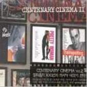 V.A. / Centenary Cinema II (Digipack)
