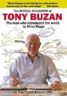 The Official Biography of Tony Buzan : The Man Who Introduced the World to Mind Maps.
