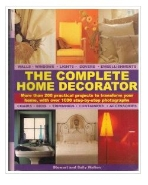 The Complete Home Decorator  /사진의 제품   ☞ 서고위치:SQ 3