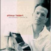 Ottmar Liebert / Christmas + Santa Fe (수입)