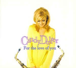 [일본반] Candy Dulfer - For The Love Of You