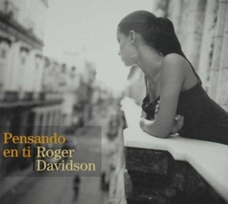 Roger Davidson / Pensando en Ti (Digipack/수입)
