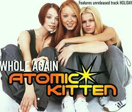 [수입] Whole Again Atomic Kitten