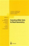 Constructible Sets in Real Geometry (ISBN : 9783540604518)