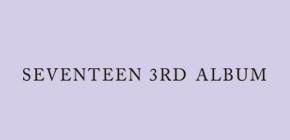 SEVENTEEN(세븐틴) - 3RD 정규앨범