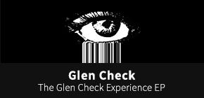 글렌체크(Glen Check)  - The Glen Check Experience EP