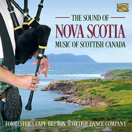 THE SOUND OF NOVA SCOTIA: MUSIC OF SCOTTISH CANADA [노바 스코샤'의 소리]