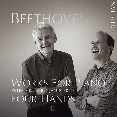 WORKS FOR PIANO FOUR HANDS/ PETER HILL, BENJAMIN FRITH [베토벤: 네 손을 위한 피아노 - 피터 힐, 벤자민 프리스]