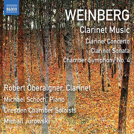 CLARINET MUSIC/ ROBERT OBERAIGNER, MICHAIL JUROWSKI [바인베르크: 클라리넷 작품집 - 로베르트 오버라이크너]