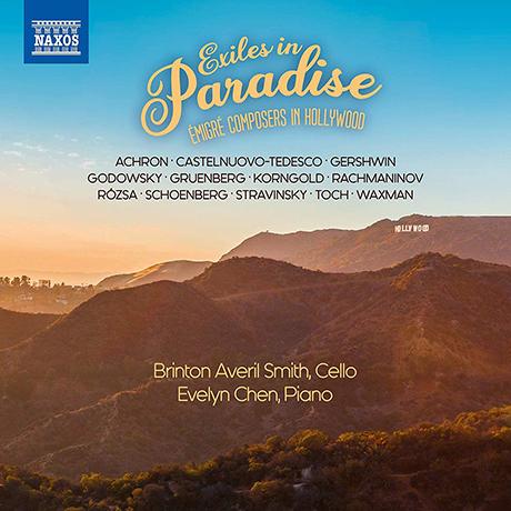 EXILES IN PARADISE/ BRINTON AVERIL SMITH, EVELYN CHEN [미국 헐리우드로 이주했던 유럽 작곡가들의 작품집]