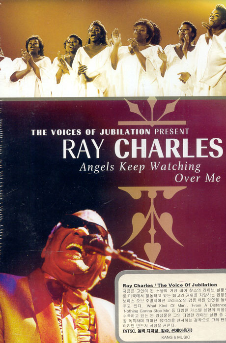 THE VOICES OF JUBILATION PRESENT RAY CHARLES: ANGELS KEEP WATCHING OVER ME