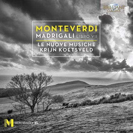 MADRIGALI: LIBRO 7/ LE NUOVE MUSICHE, KRIJN KOETSVELD [몬테베르디: 마드리갈 7집, 1619 '콘체르토']