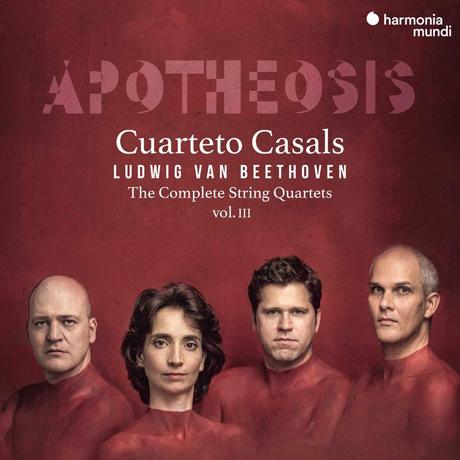 APOTHEOSIS: COMPLETE STRING QUARTETS 3/ CUARTETO CASALS [베토벤: 현악 사중주 전곡 3집 - 카잘스 사중주단]