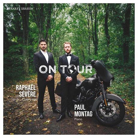ON TOUR/ RAPHAEL SEVERE, PAUL MONTAG [루토스와프스키, 풀랑크, 번스타인: 20-21세기 클라리넷 작품집 | 라파엘 세베르]