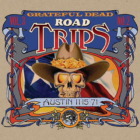 ROAD TRIPS VOL.3 - NO.2: AUSTIN 11-15-71